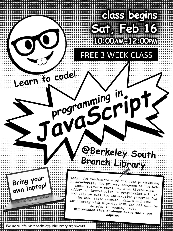 Web Programming: Intro to JavaScript @THP South | Berkeley Public