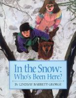 In the Snow: Who's Been Here book cover
