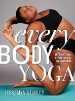 Woman in a yoga pose. Text reads: Every Body Yoga