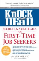 Knock em Dead Secrets & Stragegies for First-time Job Seekers