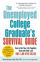 The Unemployed college graduate's survival guide