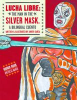 Lucha Libre: The Man in the Silver Mask book cover.