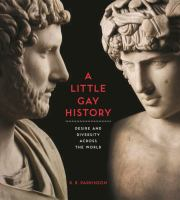 A little gay history : desire and diversity across the world book cover