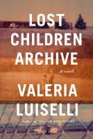 Lost Children Archive Book Cover
