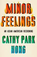 """Book cover with title words """"Minor Feelings"""" decorated to seem on fire."""