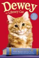 Cover of Dewey the Library Cat by Vicki Myron