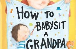 photo of cover of How to Babysit a Grandpa, by Jean Reagan