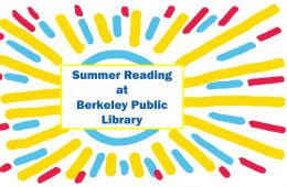 """drawing of sunburst in yellow, red and blue with the words """"Summer Reading at Berkeley Public Library"""""""