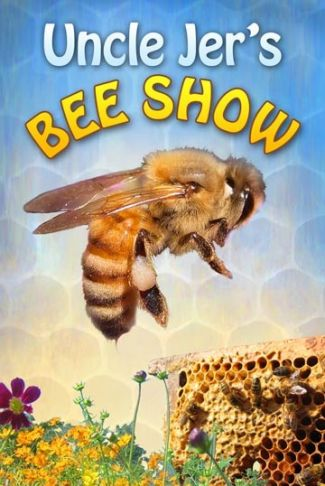 photo of flyer for Uncle Jer's Bee Show