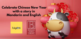 """a cartoon of an ox with flowers and lanterns and the words """"Celebrate Chinese New Year with a story in Mandarin and English"""""""