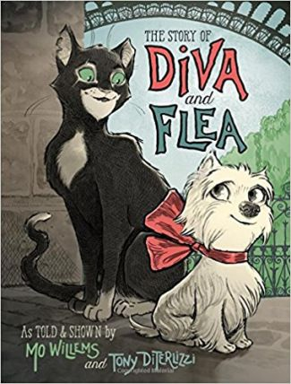 Diva and Flea by Mo Willems and Tony DiTerlizzi