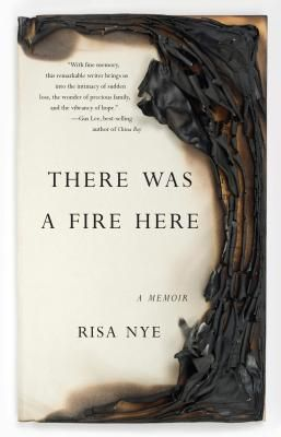 """There Was A Fire Here"" Book Cover"