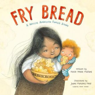 photo of picture book Fry Bread with woman illustrated on cover holding a child and a bowl of fry bread