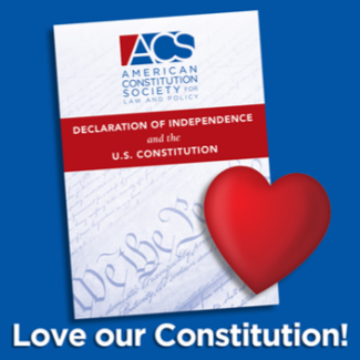 Love our Constitution logo, American Constitution Society