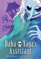 Cover of Baba Yaga's Assistant by Marika McCoola