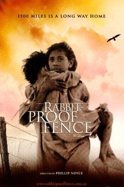 "Rabbit-Proof Fence movie poster picturing a girl carrying her sister under the caption ""1500 miles is a long way home""."