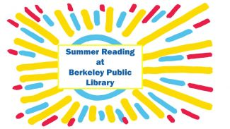 """drawing of sunburst in yellow, red, and blue with the words """"Summer Reading at Berkeley Public Library"""""""