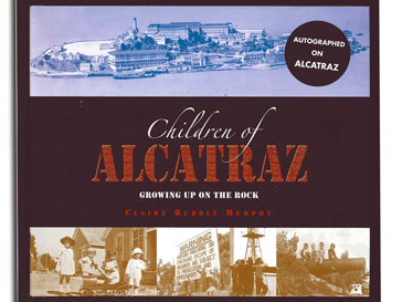 Book cover of Children of Alcatraz: Life on the Rock