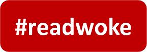 #readwoke